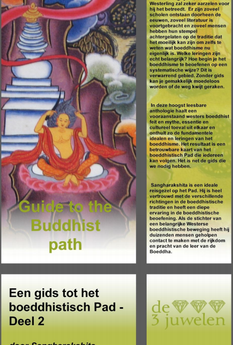 Een gids tot het boeddhistische Pad – deel 2
